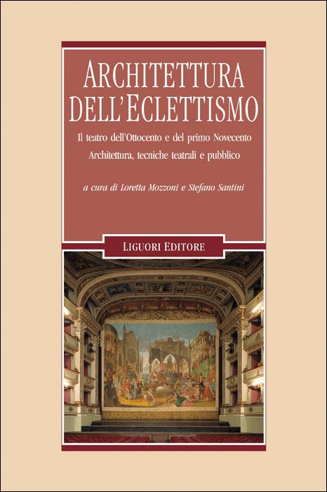 Architettura dell 39 eclettismo il teatro musicultura for Libri sull architettura