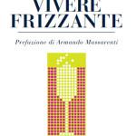 Copertina-Vivere-Frizzante_Musiculturaonline