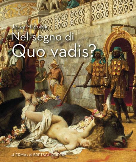 """Un importante saggio sul romanzo """"Quo vadis?"""""""