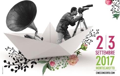 """""""Cineconcerto Festival"""" 2017, il 2 e 3 settembre la seconda edizione!"""