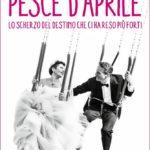 Pesce_d_aprile_libro_copertina_Musiculturaonline