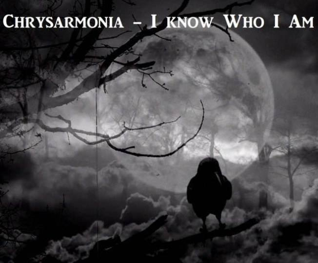 """I Know Who I Am"", il video/singolo dei Chrysarmonia"