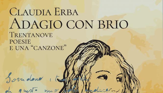 """""""Adagio con brio. Trentanove poesie e una canzone"""" di Claudia Erba"""