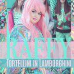 Raffy-tortellini-in-lamborghini-copertina Musiculturaonline