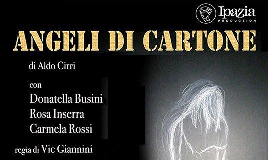 """Al Teatro Hamlet di Roma va in scena """"Angeli di cartone"""""""