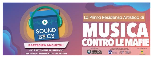 "SOUNDBOCS: residenza artistica, ""Musica contro le mafie"""