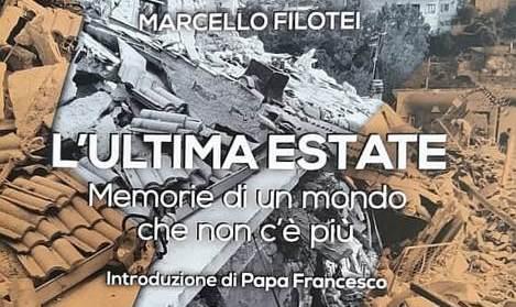 """""""L'ultima Estate.Memorie di un mondo che non c'è più"""", un libro di Marcello Filotei"""