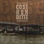 FRANCESCO CHIAPPA – COSE NON DETTE (Front) Musiculturaonline