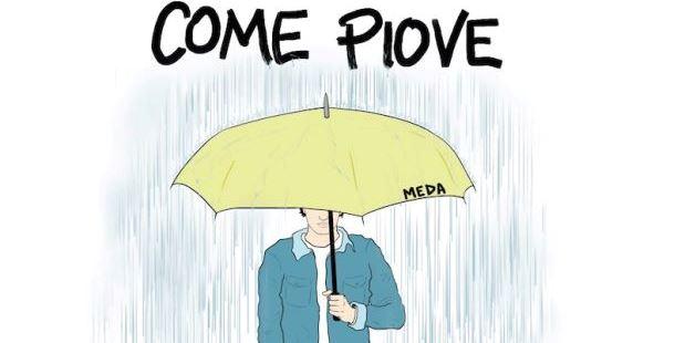 """Uscito il nuovo singolo di Meda """"Come Piove"""""""