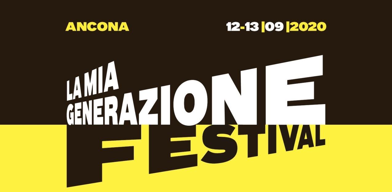 """Torna ad Ancona """"LA MIA GENERAZIONE FESTIVAL"""""""
