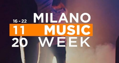MILANO MUSIC WEEK 2020 Online Edition dal 16 al 22 novembre