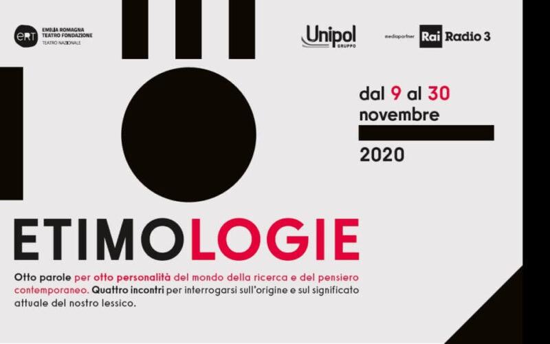 """Emilia Romagna Teatro Fondazione: """"Etimologie"""" in streaming"""