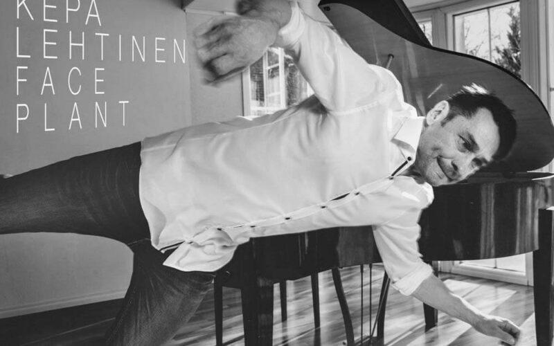 """""""Face Plant"""", il nuovo disco di Kepa Lehtinen"""