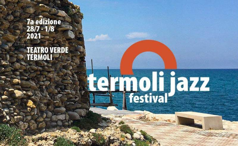 Nomi importanti al Termoli Jazz Festival 2021